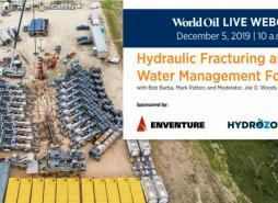 The WorldOIl Live Webcast on Hydraulic Fracturing and Water Management